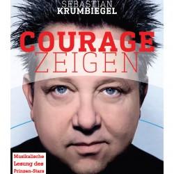 Sebastian Krumbiegel: Courage zeigen!